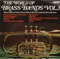 Various - The World Of Brass Bands Vol.3 (LP)