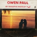 Owen Paul ‎– My Favourite Waste Of Time (EP)