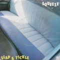 Squeeze ‎– Slap And Tickle (SP)