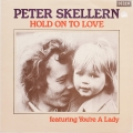 Peter Skellern ‎– Hold On To Love (LP)