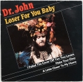 Dr. John ‎– Loser For You Baby (LP)