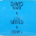 David Bowie V. A Guy Called Gerald V. Adam F
