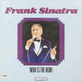 Frank Sinatra ‎– Now Is The Hour (LP)