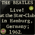 The Beatles ‎– Live! At The Star... (2LP).
