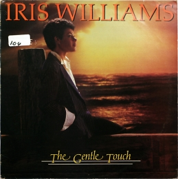 Iris Williams - The Gentle Touch (LP)