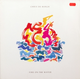 Chris de Burgh ‎– Fire On The Water (EP)