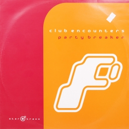 Club Encounters ‎– Party Breaker (EP)