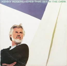 Kenny Rogers ‎– Eyes That See In The Dark