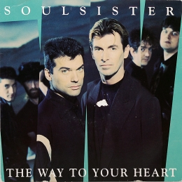 Soulsister ‎– The Way To Your Heart (SP)