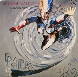 Spandau Ballet ‎– Round And Round (SP)