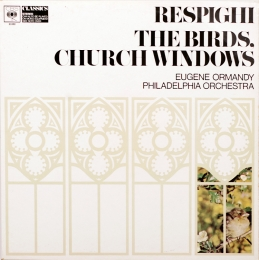 Respighi ‎– The Birds, Church Windows (LP)