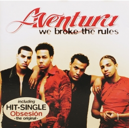 Aventura ‎– We Broke The Rules (CD)