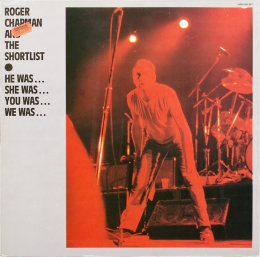 Roger Chapman And The Shortlist ‎(2LP)