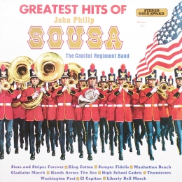 The Greatest Hits Of John Philip Sousa (LP)