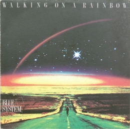 Blue System ‎– Walking On A Rainbow (LP)