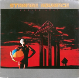 Strange Advance ‎– Worlds Away (LP)