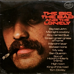 Bill Wellings ‎– The Big, The Bad And... (LP)