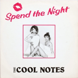 The Cool Notes ‎– Spend The Night (SP)