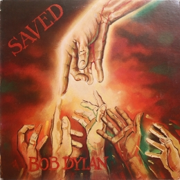 Bob Dylan ‎– Saved (LP)