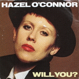 Hazel O'Connor ‎– Will You? (SP)