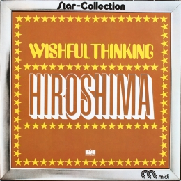 Wishful Thinking ‎– Hiroshima (LP)