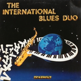 The International Blues Duo (LP)
