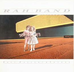RAH Band ‎– Past, Present & Future (LP)