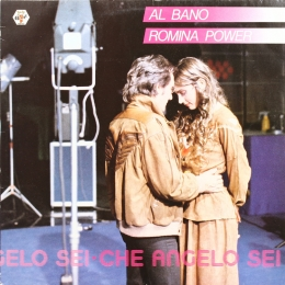 Al Bano & Romina Power ‎– Che Angelo Sei (LP)