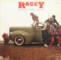 Racey ‎– Smash And Grab (LP)
