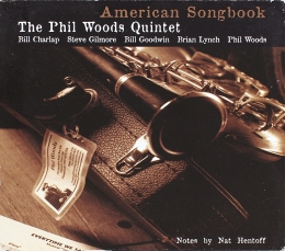 The Phil Woods Quintet ‎– American Songbook