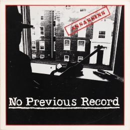 The Assassins ‎– No Previous Record (LP)