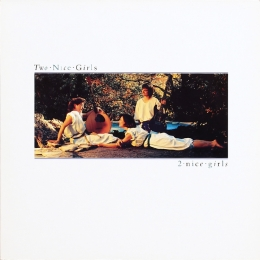 Two Nice Girls ‎– 2 Nice Girls (LP)