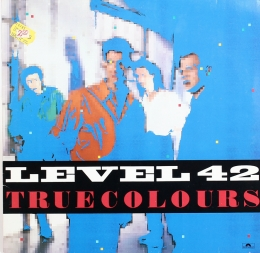 Level 42 ‎– True Colours (LP)
