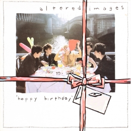 Altered Images ‎– Happy Birthday (LP)