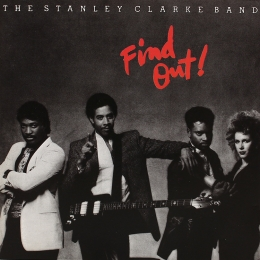 The Stanley Clarke Band ‎– Find Out! (CD)