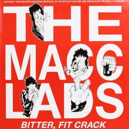The Macc Lads ‎– Bitter, Fit Crack (LP)