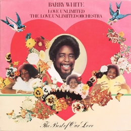 Barry White ‎– The Best Of Our Love (2LP)