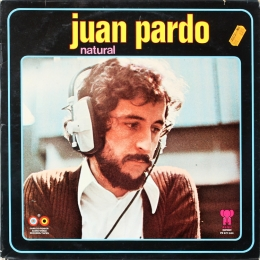 Juan Pardo ‎– Natural (LP)