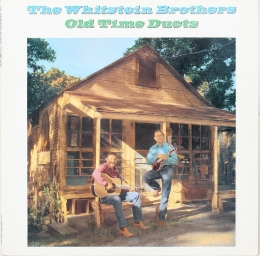 The Whitstein Brothers ‎– Old Time Duets (LP)