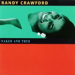 Randy Crawford ‎– Naked And True (CD)