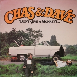 Chas & Dave ‎– Don't Give A Monkey's... (LP)