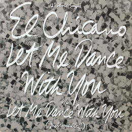 El Chicano ‎– Let Me Dance With You (EP)