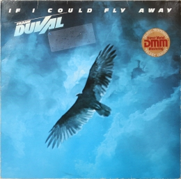 Frank Duval ‎– If I Could Fly Away (LP)