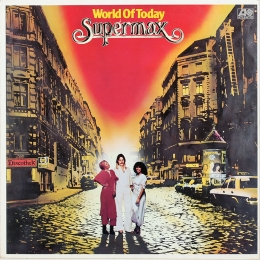 Supermax ‎– World Of Today (LP)