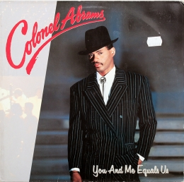 Colonel Abrams ‎– You And Me Equals Us (LP)
