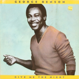 George Benson ‎– Give Me The Night (LP)