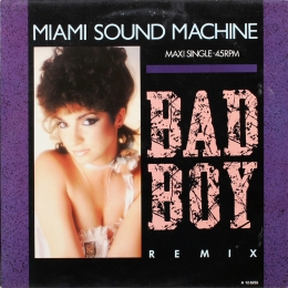 Miami Sound Machine ‎– Bad Boy (Remix) (EP)