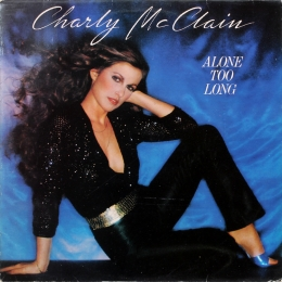 Charley McClain ‎– Alone Too Long (LP)