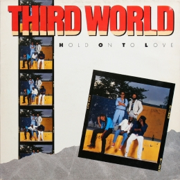 Third World ‎– Hold On To Love (LP)