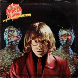 Moon Martin ‎– Escape From Domination (LP)